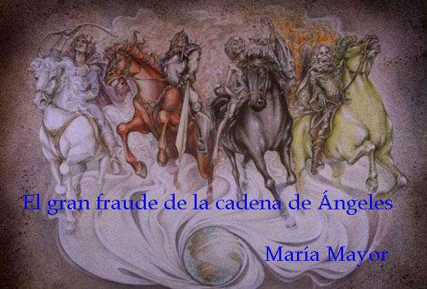 EL GRAN FRAUDE DE LA CADENA DE ANGELES.